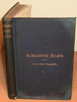 Submarine Boats.: HOVGAARD G. W.