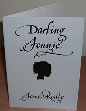 Darling Jennie. Signed Limited Edition with Presentation Inscription from the Author.: REILLY James...