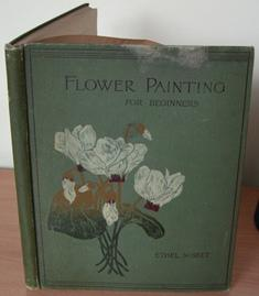 Flower Painting for Beginners.: NISBET Ethel.