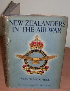 New Zealanders in the Air War.: MITCHELL Alan W.