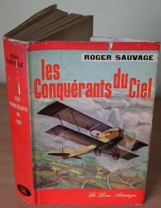 Les Conquerants du Ciel.: SAUVAGE Roger.