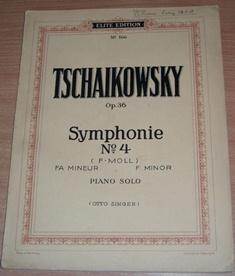 Symphonie No. 4. Piano Reduction.: TSCHAIKOWSKY P. SINGER Otto.