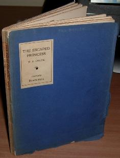 The Escaped Princess and other poems.: CHILDE W. R.