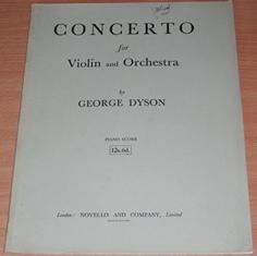 Concerto for Violin and Orchestra. Full score for Piano and Violin.: DYSON George.