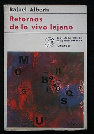 RETORNOS DE LO VIVO LEJANO: ALBERTI, Rafael .-