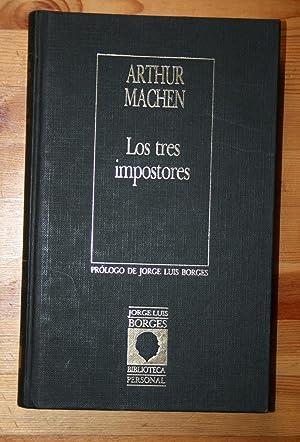 LOS TRES IMPOSTORES: ARTHUR MACHEN
