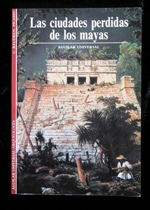 LAS CIUDADES PERDIDAS DE LOS MAYAS: Claude BAULEZ /