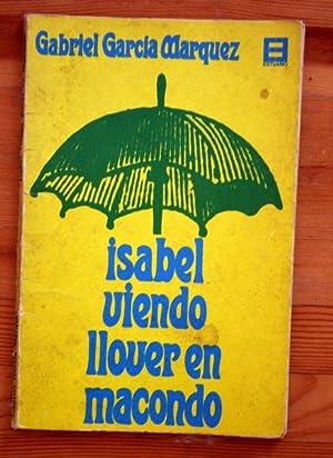 ISABEL VIENDO LLOVER EN MACONDO