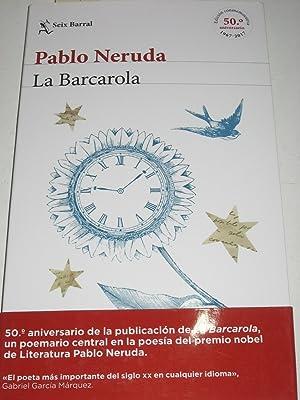 LA BARCAROLA: Pablo Neruda