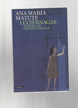 LUCIÉRNAGAS: Ana Maria Matute