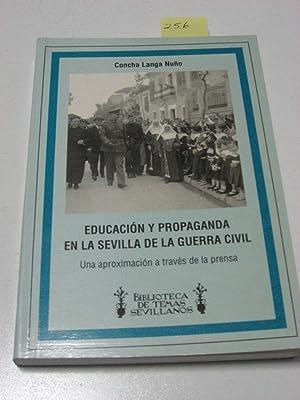 EDUCACION Y PROPAGANDA EN LA SEVILLA DE: Concha Langa Nuño
