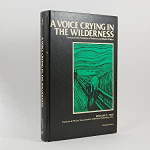 A Voice Crying in the Wilderness: Essays on the Problems of Science and World Affairs.