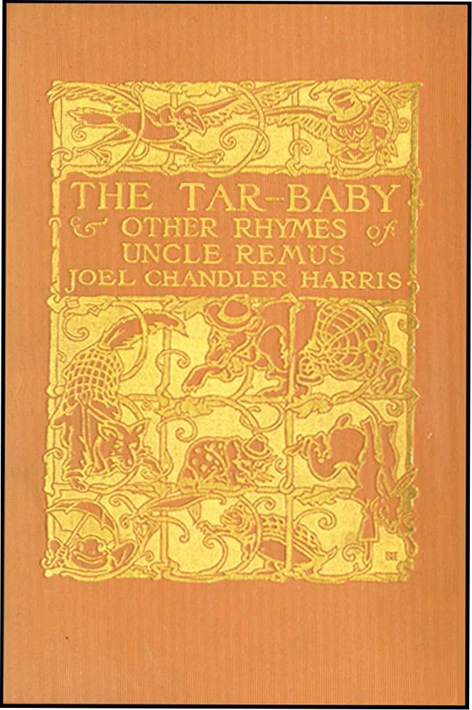 TAR BABY & OTHER RHYMES OF UNCLE REMUS HARRIS, JOEL CHANDLER Hardcover