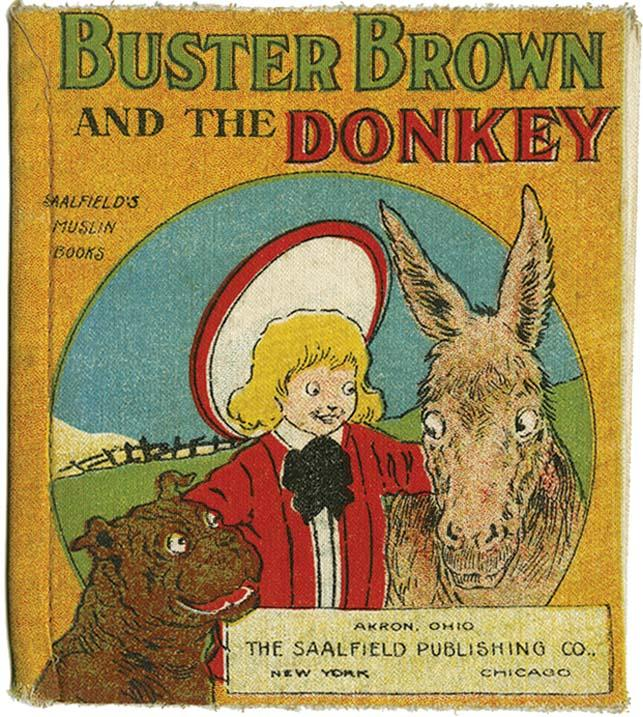 BUSTER BROWN AND THE DONKEY OUTCAULT Hardcover OUTCAULT,R.F. BUSTER BROWN AND THE DONKEY. Akron: Saalfield (1907). 12mo (6 x 7 ), cloth, minimal wear, slightest bit of soil, near Fine condition. A