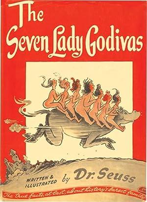 SEVEN LADY GODIVAS: SEUSS,DR.