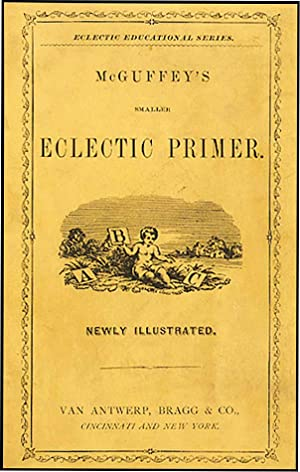 McGUFFEY'S NEWLY REVISED ECLECTIC PRIMER