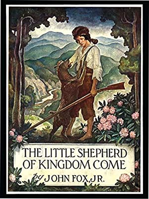 LITTLE SHEPHERD OF KINGDOM COME: FOX, JOHN