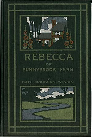 REBECCA OF SUNNYBROOK FARM: WIGGIN,KATE DOUGLAS