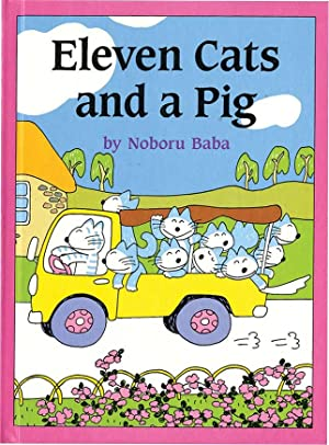 ELEVEN CATS AND A PIG: BABA, NOBORU