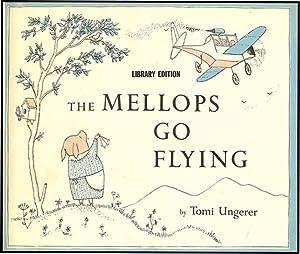 MELLOPS GO FLYING: UNGERER, TOMI