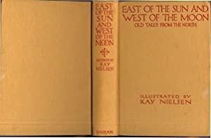 EAST OF THE SUN AND WEST OF