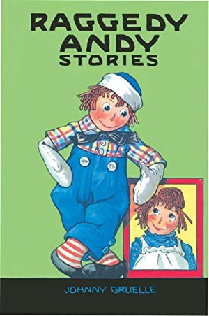 RAGGEDY ANDY STORIES: GRUELLE,JOHNNY