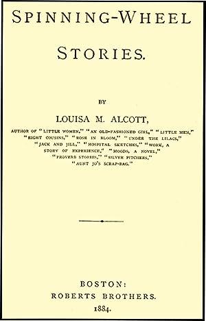 SPINNING WHEEL STORIES: ALCOTT,LOUISA MAY