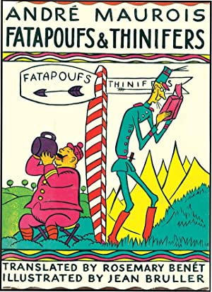 FATAPOUFS & THINIFERS: MAUROIS, ANDRE