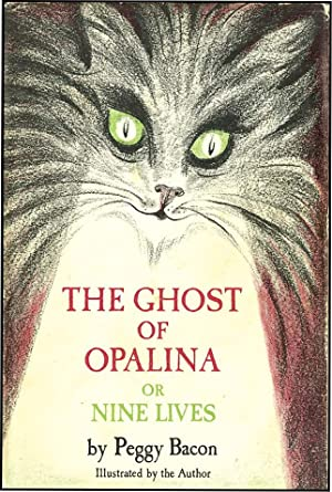 GHOST OF OPALINA OR NINE LIVES: BACON,PEGGY