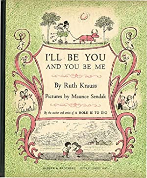 I'LL BE YOU AND YOU BE ME: KRAUSS,RUTH
