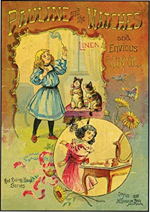 PAULINE AND THE MATCHES AND ENVIOUS MINNIE: HOFFMANN, HEINRICH
