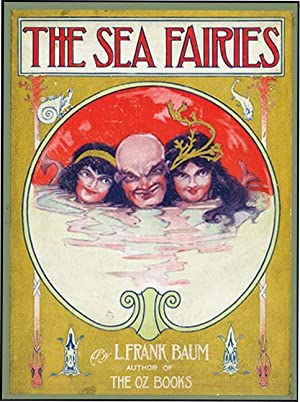 SEA FAIRIES: BAUM