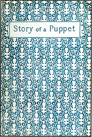 STORY OF A PUPPET, OR THE ADVENTURES: COLLODI, CARLO