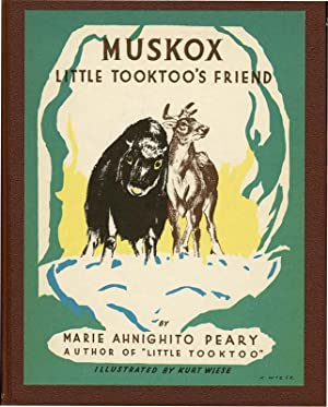 """MUSKOX: LITTLE TOOKTOO""""S FRIEND: PEARY, MARIE AHNIGHITO"""