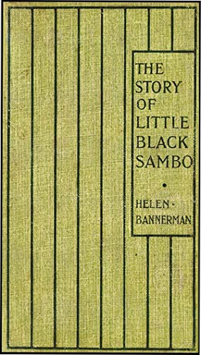 STORY OF LITTLE BLACK SAMBO: BANNERMAN, HELEN