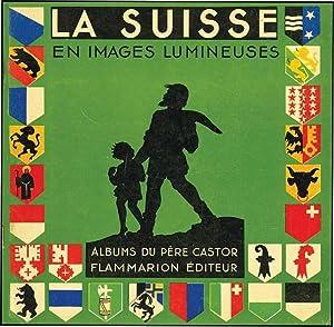 SUISSE EN IMAGES LUMINEUSES: PERE CASTOR