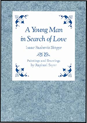 YOUNG MAN IN SEARCH OF LOVE: SINGER, ISAAC BASHEVIS