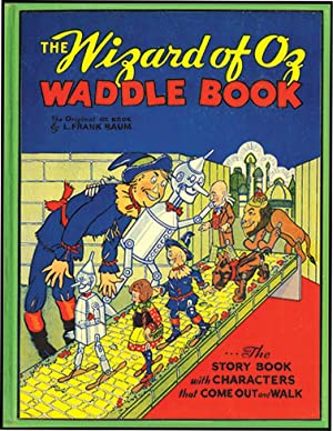 WIZARD OF OZ WADDLE BOOK: BAUM, L.FRANK