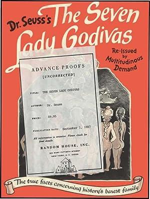 SEVEN LADY GODIVAS: SEUSS, DR