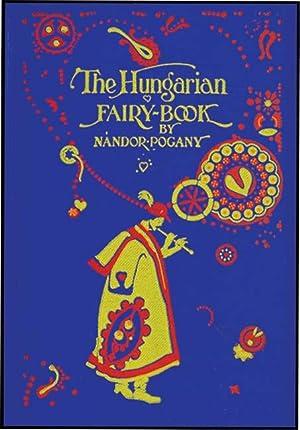 HUNGARIAN FAIRY BOOK: POGANY, NANDOR