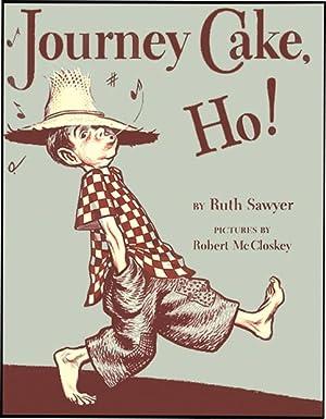 JOURNEY CAKE, HO!: SAWYER, RUTH