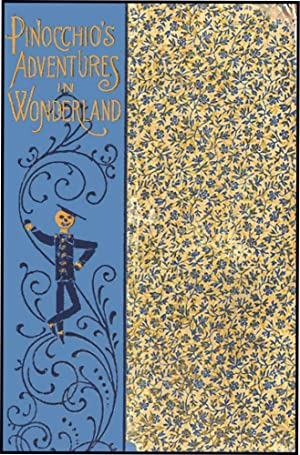 PINOCCHIO'S ADVENTURES IN WONDERLAND: COLLODI,C.