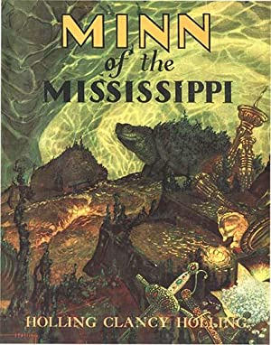 MINN OF THE MISSISSIPPI: HOLLING, HOLLING C.