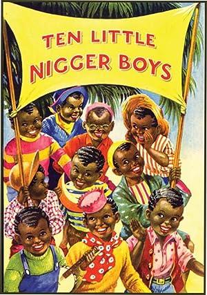 TEN LITTLE NIGGER BOYS