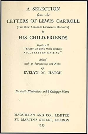 SELECTION FROM THE LETTERS OF LEWIS CARROLL: CARROLL, LEWIS