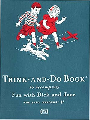 THINK-AND-DO BOOK TO ACCOMPANY FUN WITH DICK: GRAY, WILLIAM
