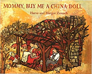 MOMMY BUY ME A CHINA DOLL: ZEMACH,HARVE