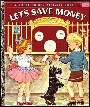 LET'S SAVE MONEY: HIGGINS,LOYTA