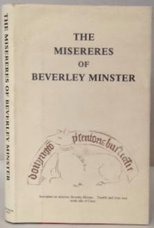 THE MISERERES OF BEVERLEY MINSTER: A Complete: WILDRIDGE, T. Tindall.