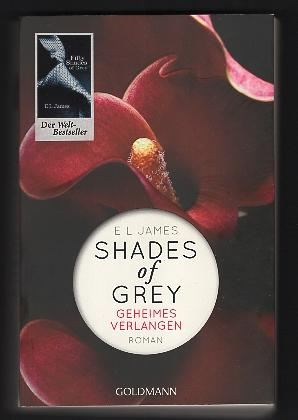 Shades of Grey; Teil: Bd. 1., Geheimes Verlangen